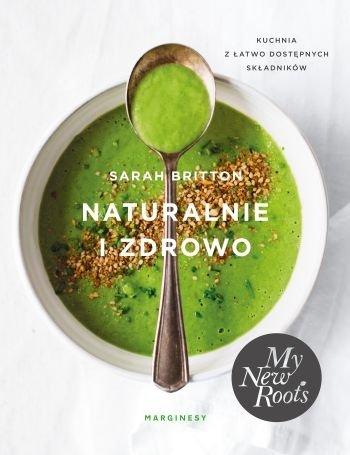 Naturalnie i zdrowo Sarah Britton