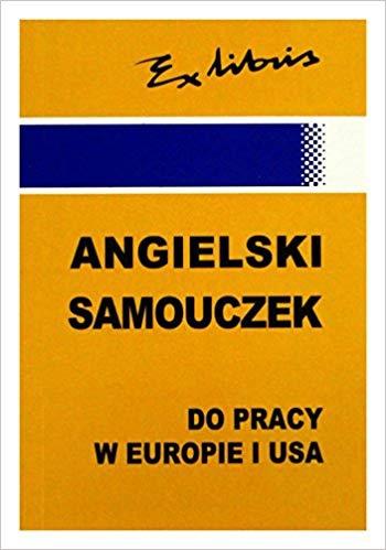 Angielski samouczek do pracy w Europie i USA