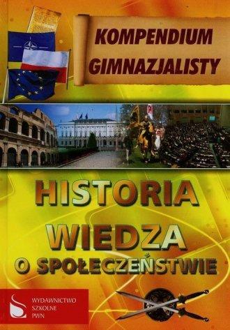 Kompendium gimnazjalisty Historia Wiedza o społeczeństwie Lech Bielski Mariusz Dąbrowski Piotr Krzesicki