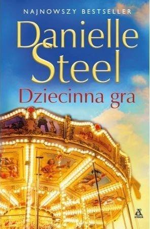 Dziecinna gra Danielle Steel