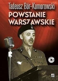 Powstanie Warszawskie (+ CD) Tadeusz Bór-Komorowski