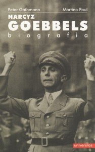 Narcyz Goebbels Biografia Peter Gathmann Martina Paul