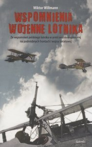 Wspomnienia wojenne lotnika Wiktor Willmann