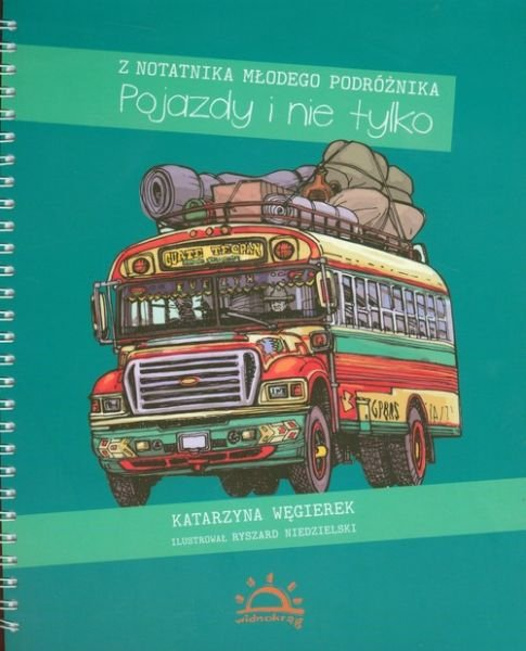 Pojazdy i nie tylko Katarzyna Węgierek