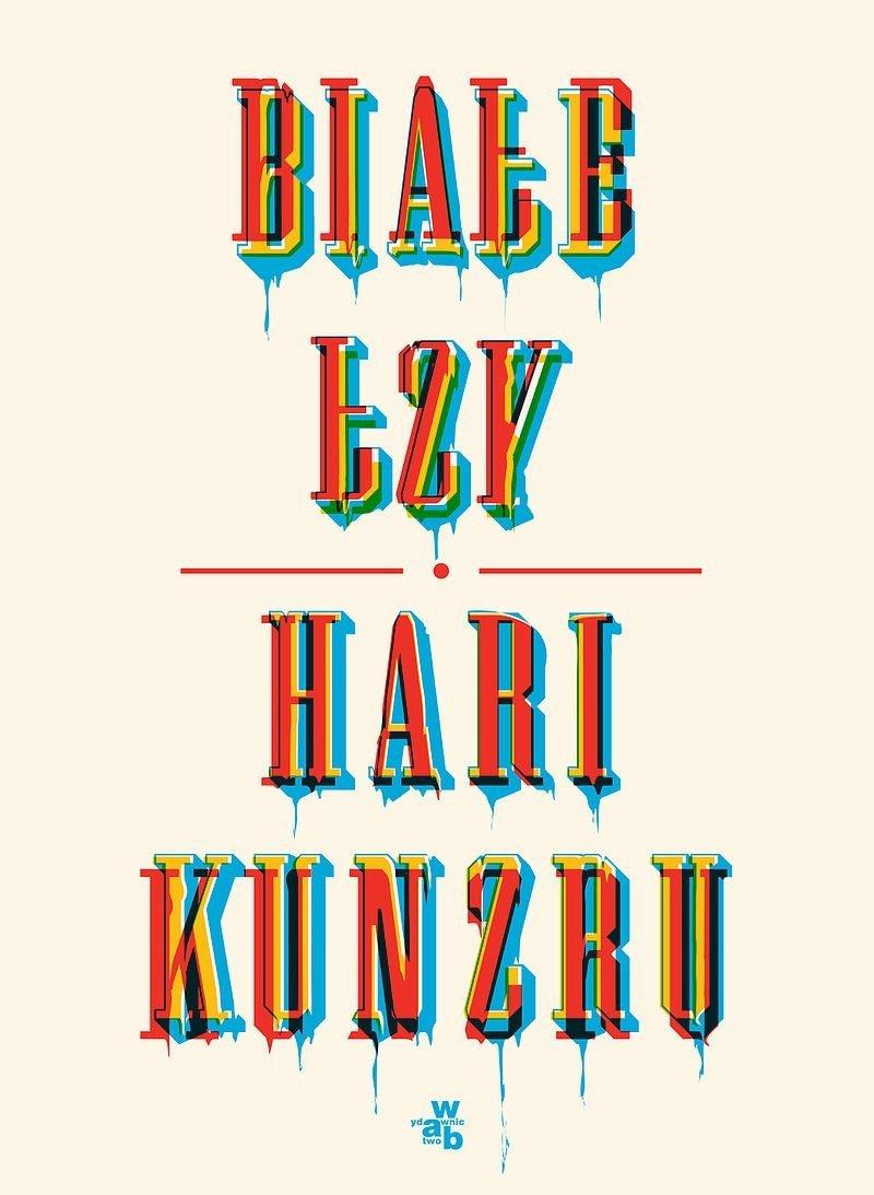 Białe łzy Hari Kunzru