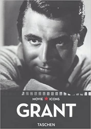 Movie Icons Cary Grant (Paul Duncan, F. X. Feeney
