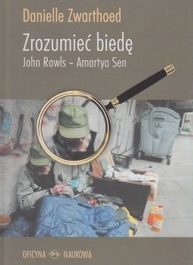 Zrozumieć biedę John Rawls - Amartya Sen Danielle Zwarthoed