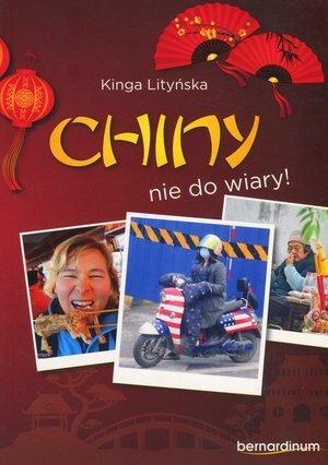 Chiny - nie do wiary Kinga Lityńska