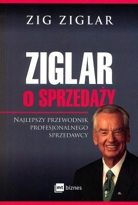 Ziglar o sprzedaży Zig Ziglar