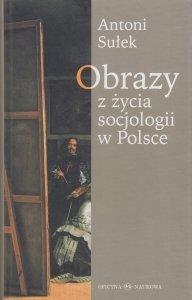 Obrazy z życia socjologii w Polsce Antoni Sułek
