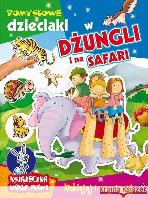 W dżungli i na safari Pomysłowe dzieciaki