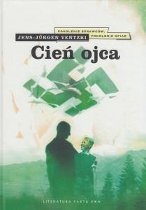 Cień Ojca Jens-Jürgen Ventzki