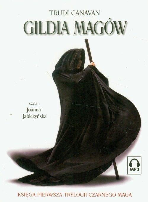 Gildia magów Trylogia Czarnego Maga 1(Audiobook na CD) Trudi Canavan