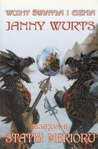 Statki Merioru Wojny Światła i Cienia Księga II Janny Wurts