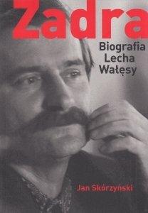 Zadra Biografia Lecha Wałęsy Jan Skórzyński (oprawa miękka)