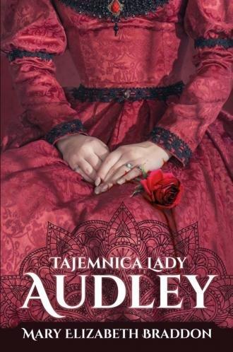 Tajemnica lady Audley Mary Elizabeth Braddon