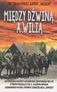 Między Dźwiną a Wilią Mieczysław Potocki Kamień (oprawa miękka)