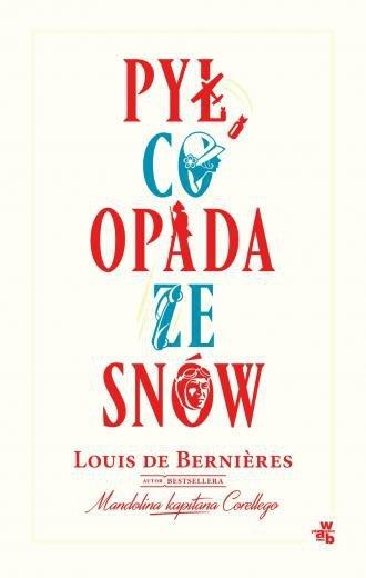 Pył, co opada ze snów Louis Berniéres