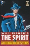 WILL EISNERS THE SPIRIT A CELEBRATION OF 75 YEARS HC (Oferta ekspozycyjna)
