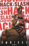 HACK SLASH OMNIBUS VOL 04 SC (Oferta ekspozycyjna)
