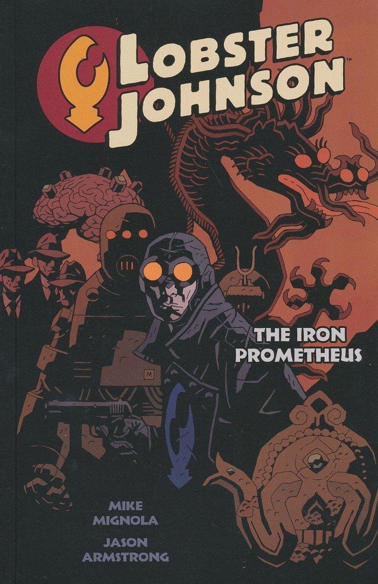 LOBSTER JOHNSON TP VOL 01 IRON PROMETHEUS