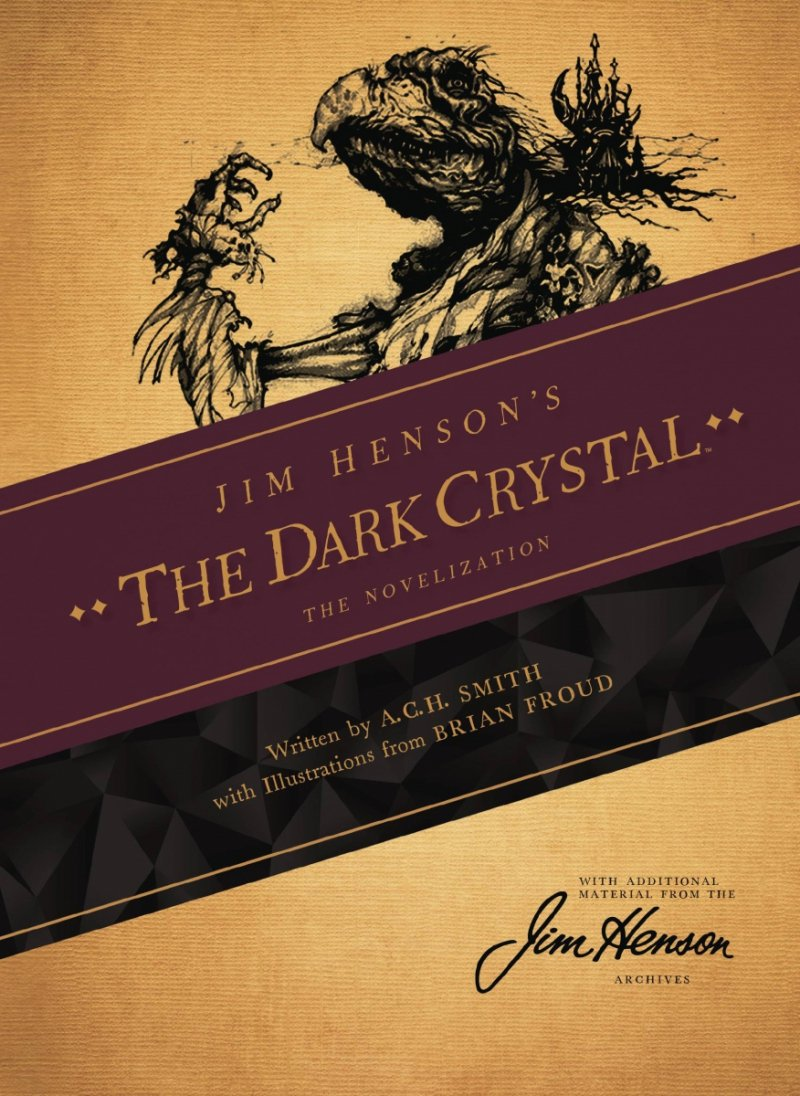 JIM HENSONS DARK CRYSTAL NOVEL SC (Oferta ekspozycyjna)