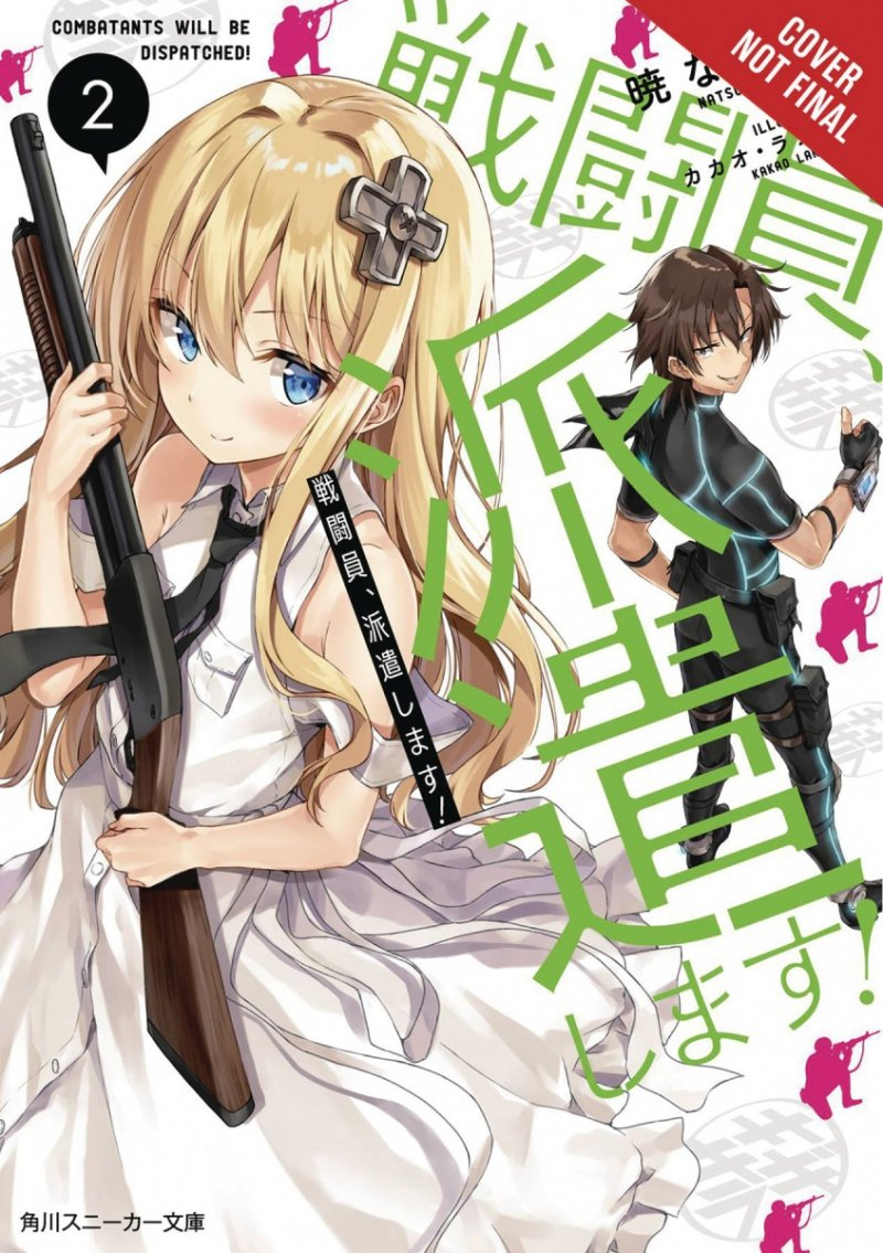 COMBATANTS WILL BE DISPATCHED LIGHT NOVEL SC VOL 02