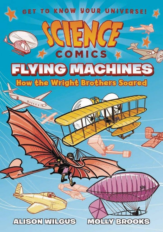 SCIENCE COMICS FLYING MACHINES SC GN