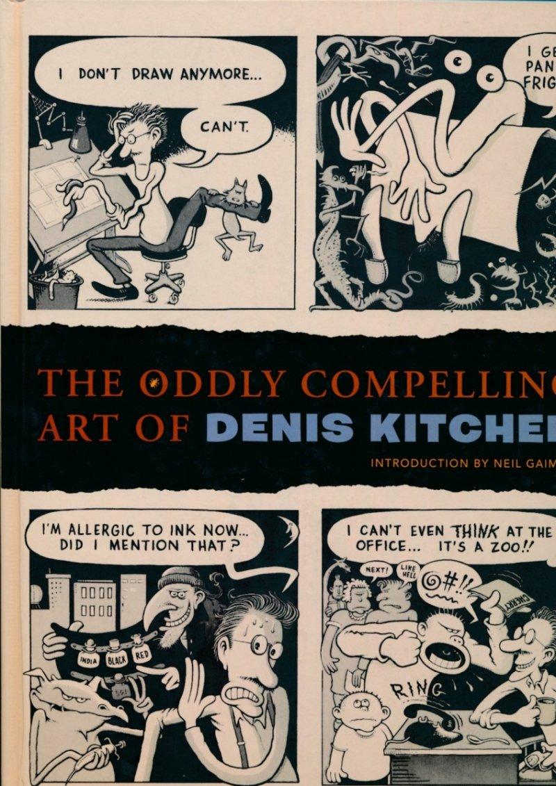 ODDLY COMPELLING ART OF DENIS KITCHEN HC (Oferta ekspozycyjna)