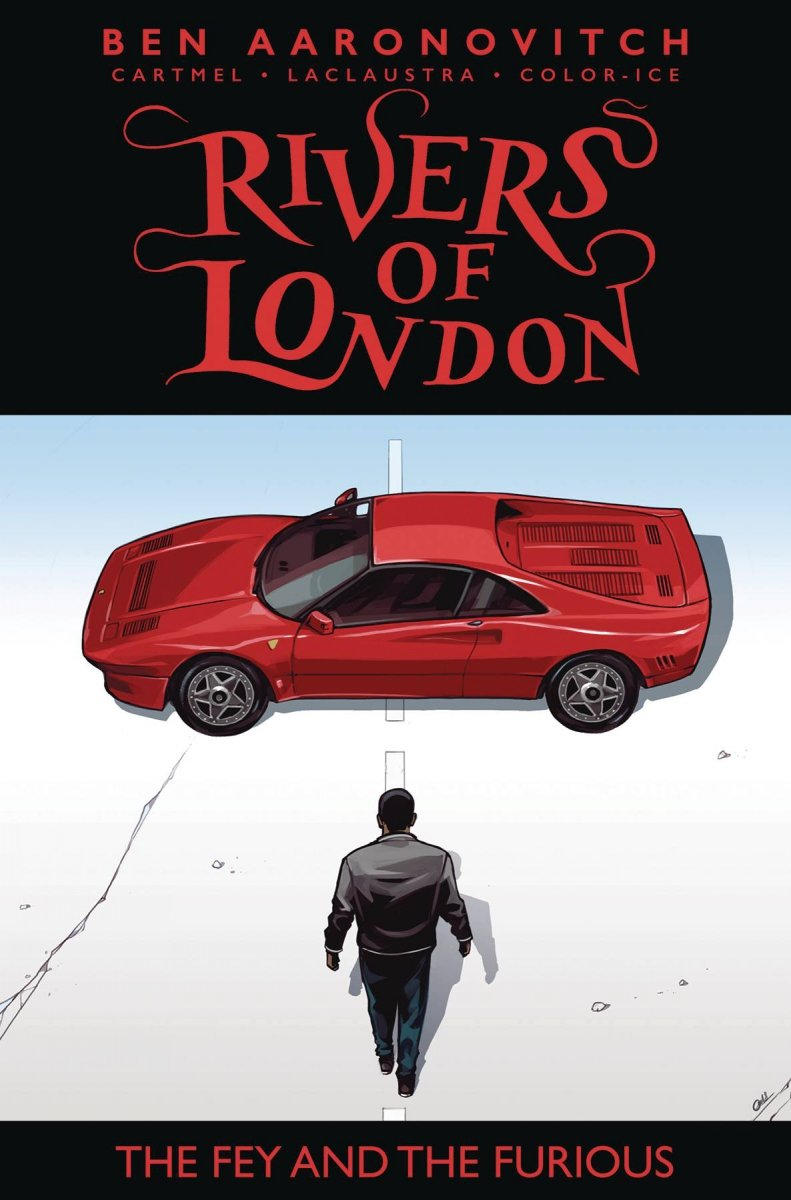 RIVERS OF LONDON FEY & THE FURIOUS #2