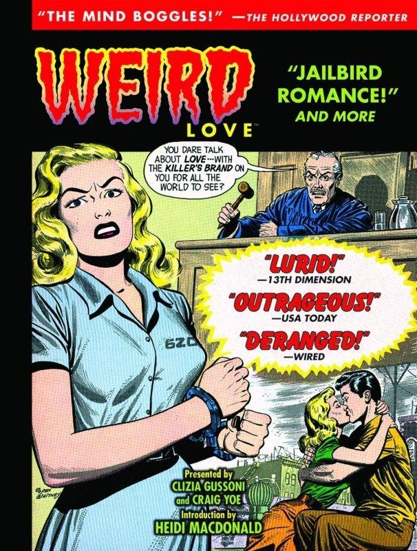 WEIRD LOVE HC JAILBIRD ROMANCE