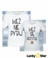 Koszulki dla Par Weź nie pytaj, Weź się przytul