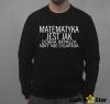 Bluza Męska Matematyka jest jak dobra impreza...