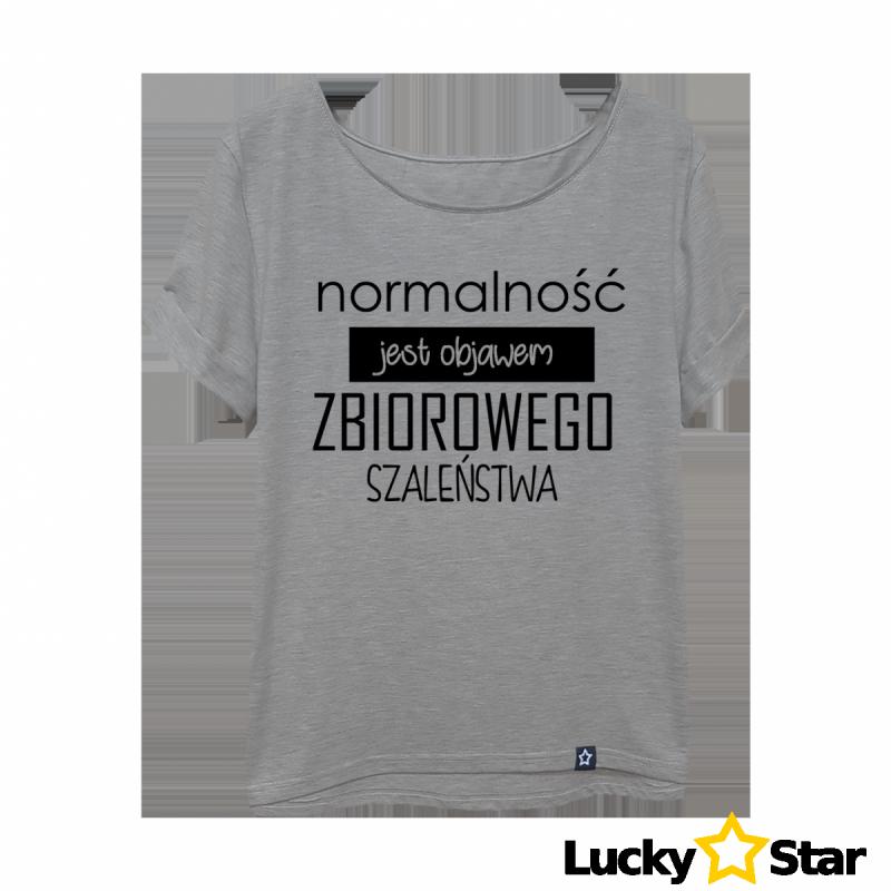 Koszulka Damska Normalność