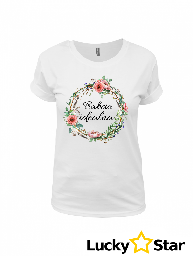 Koszulka Babcia idealna