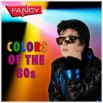 FANCY - COLORS OF THE