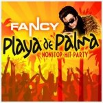 FANCY - PLAYA DE PALMA NONSTOP HIT PARTY