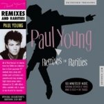 Paul Young - Remixes And Rarities [2CD]