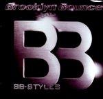 Brooklyn Bounce - B B Styles [2CD]