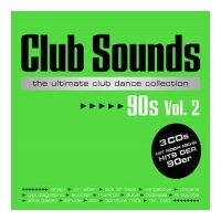 Club Sounds 90s Vol 2 - The Ultimate Club Dance Collection [3CD]