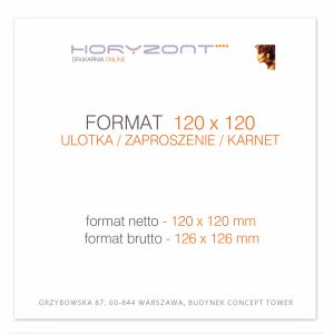 ulotka 120 x 120 mm, druk pełnokolorowy obustronny 4+4, na papierze kredowym, 250 g, 100 sztuk