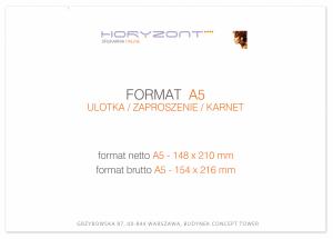 zaproszenie A5 - 148 x 210 mm, druk dwustronny, kreda 350 g, bez folii 400 sztuk