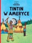 Tintin w ameryce przygody tintina Tom 3