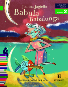 Babula Babalunga. Czytam sobie. Poziom 2