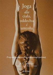 Joga dla ciała oddechu i umysłu program przywracania równowagi życiowej