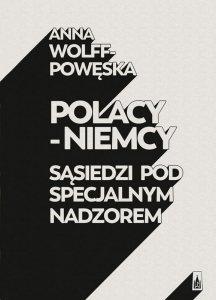 Polacy niemcy sąsiedzi pod specjalnym nadzorem