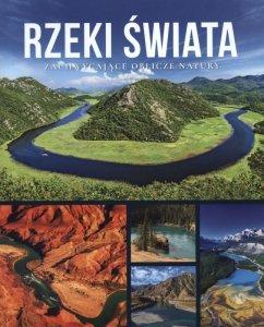 Rzeki świata zachwycające oblicze natury