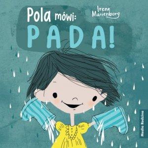Pola mówi: Pada!