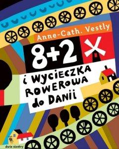 8+2 i wycieczka rowerowa do Danii wyd. 2