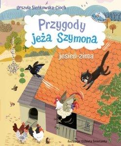 Przygody jeża Szymona. Jesień-Zima